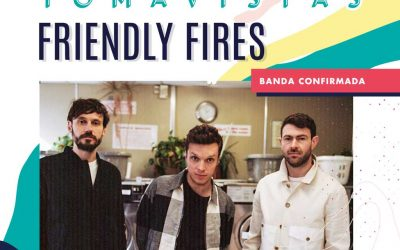 Concierto Friendly Fires en Madrid, Tomavistas 2019.