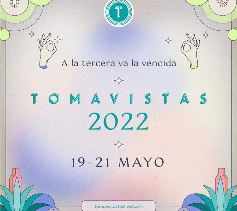 Anuncio fechas Festival Tomavistas 2022