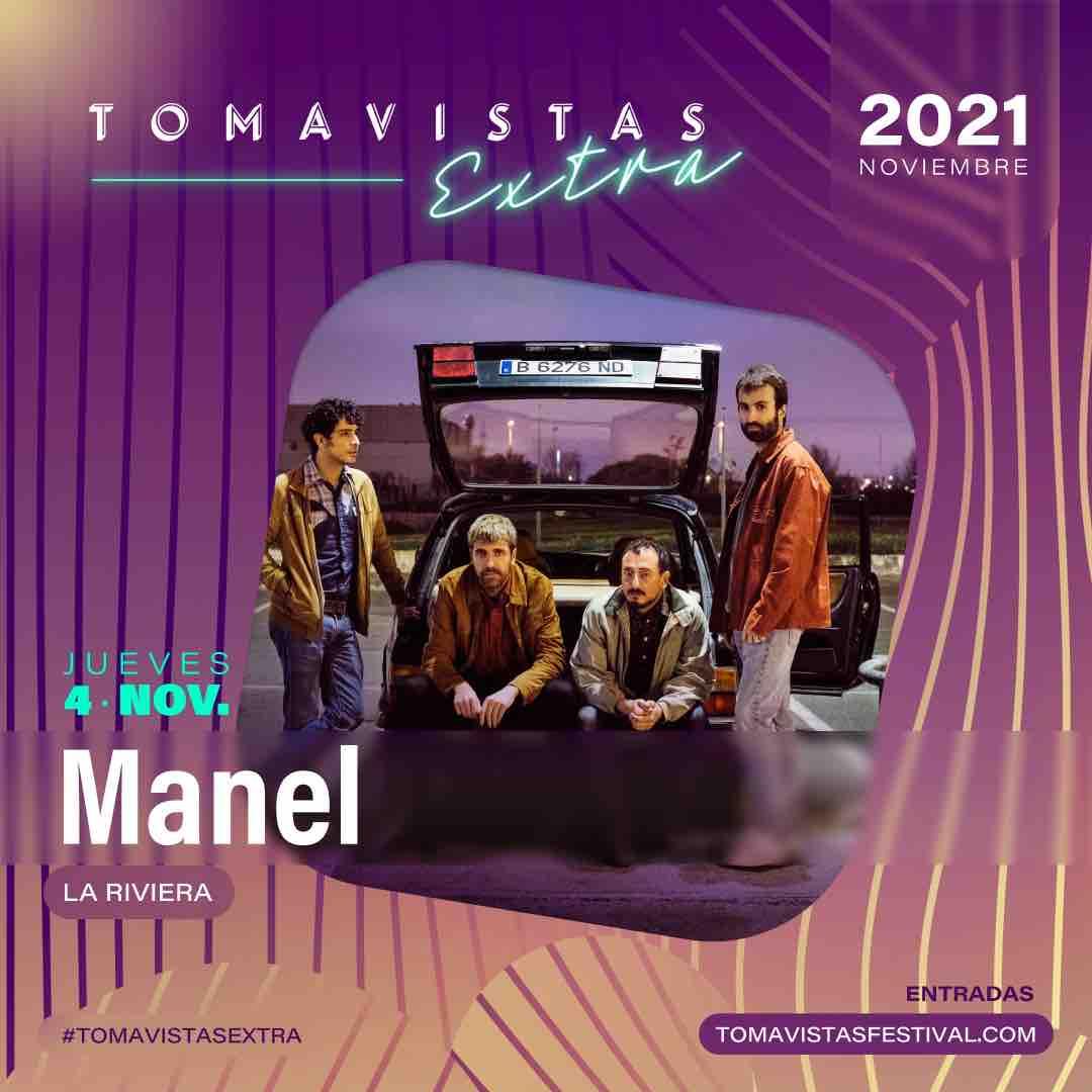 Manel en Tomavistas Extra